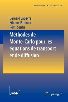 M Thodes de Monte-Carlo Pour Les Quations de Transport Et de Diffusion 9783540633938