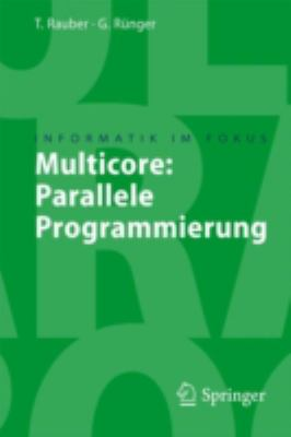 Multicore: Parallele Programmierung 9783540731139
