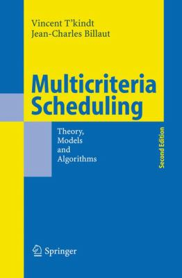 Multicriteria Scheduling: Theory, Models and Algorithms 9783540282303