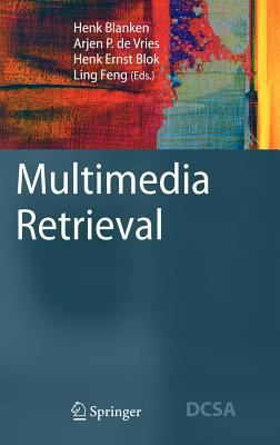 Multimedia Retrieval 9783540728948