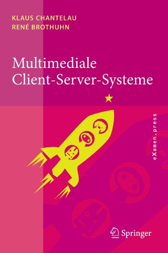 Multimediale Client-Server-Systeme 9783540797487