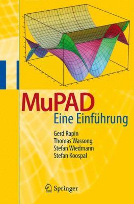 Mupad: Eine Einf Hrung 9783540734758
