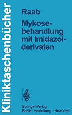 Mykosebehandlung Mit Imidazolderivaten 9783540088066