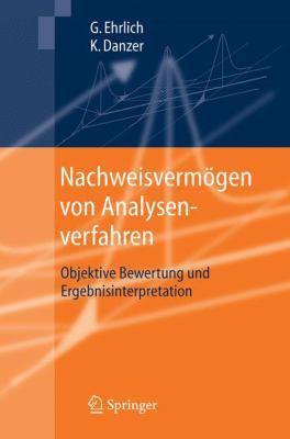 Nachweisverm Gen Von Analysenverfahren: Objektive Bewertung Und Ergebnisinterpretation 9783540284345