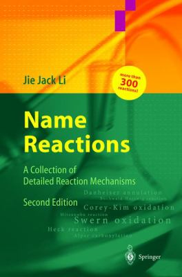 Name Reactions: A Collection of Detailed Reaction Mechanisms