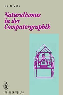 Naturalismus in Der Computergraphik 9783540552659