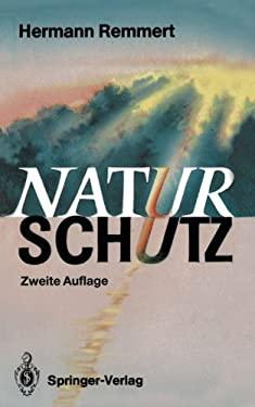 Naturschutz: Ein Lesebuch Nicht Nur F R Planer, Politiker, Polizisten, Publizisten Und Juristen 9783540524106