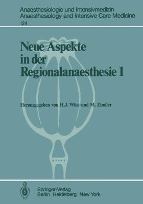 Neue Aspekte in Der Regionalanaesthesie 1: Wirkung Auf Herz, Kreislauf Und Endokrinium. Postoperative Periduralanalgesie