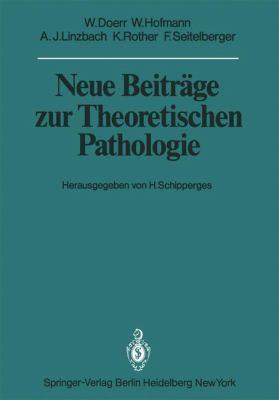 Neue Beitrage Zur Theoretischen Pathologie 9783540106500
