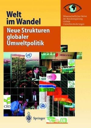 Neue Strukturen Globaler Umweltpolitik 9783540413431