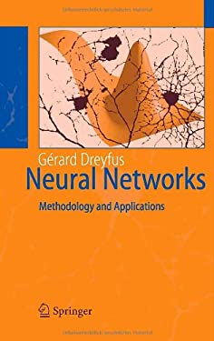 Neural Networks: Methodology and Applications 9783540229803