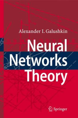 Neural Networks Theory 9783540481249
