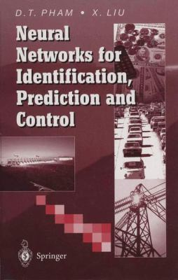 Neural Networks for Identification, Prediction and Control 9783540199595
