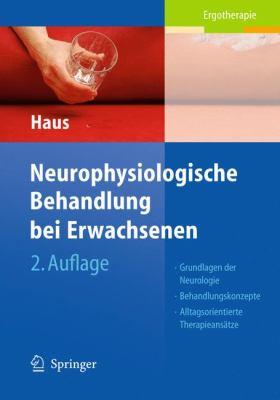 Neurophysiologische Behandlung Bei Erwachsenen 9783540959694