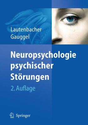 Neuropsychologie Psychischer St Rungen 9783540723394