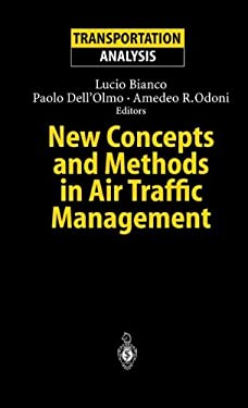 New Concepts and Methods in Air Traffic Management 9783540416371