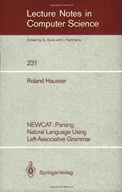 Newcat: Parsing Natural Language Using Left-Associative Grammar 9783540167815