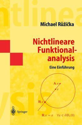 Nichtlineare Funktionalanalysis: Eine Einf Hrung 9783540200666