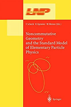 Noncommutative Geometry and the Standard Model of Elementary Particle Physics 9783540440710