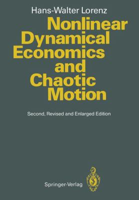 Nonlinear Dynamical Economics and Chaotic Motion 9783540568810