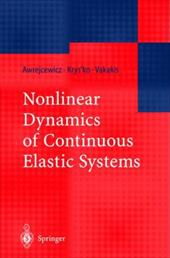 Nonlinear Dynamics of Continuous Elastic Systems 7947156