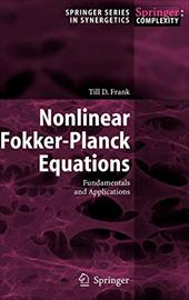 Nonlinear Fokker-Planck Equations: Fundamentals and Applications