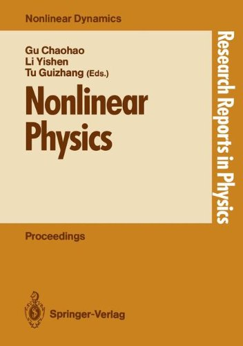 Nonlinear Physics: Proceedings of the International Conference, Shanghai, People S Rep. of China, April 24 30, 1989 9783540523895