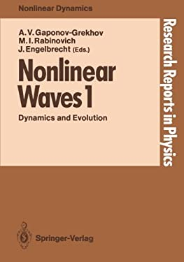 Nonlinear Waves 1: Dynamics and Evolution 9783540505624