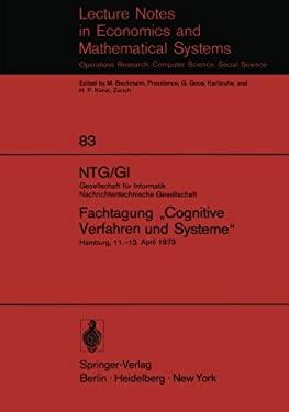 Ntg/GI Gesellschaft F R Informatik Nachrichtentechnische Gesellschaft. Fachtagung Cognitive Verfahren Und Systeme: Hamburg, 11. 13. April 1973 9783540062684