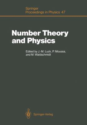 Number Theory and Physics: Proceedings of the Winter School, Les Houches, France, March 7-16, 1989 9783540521297