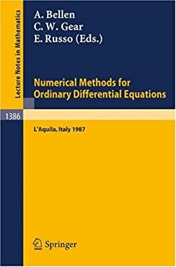 Numerical Methods for Ordinary Differential Equations: Proceedings of the Workshop Held in L'Aquila (Italy), September 16-18, 1987 9783540514787