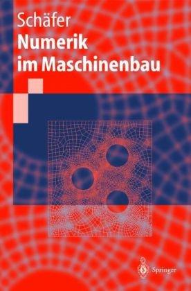 Numerik Im Maschinenbau 9783540653912