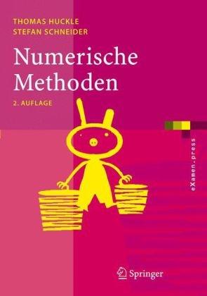 Numerische Methoden: Eine Einf Hrung F R Informatiker, Naturwissenschaftler, Ingenieure Und Mathematiker 9783540303169