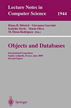 Objects and Databases: International Symposium, Sophia Antipolis, France, June 13, 2000. Revised Papers 9783540416647