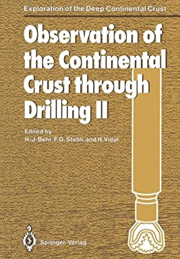Observation of the Continental Crust Through Drilling II: Proceedings of the International Symposium Held in Seeheim, October, 3-6, 1985 9783540173489