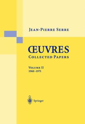 Oeuvres - Collected Papers: Volume 2: 1960 - 1971 9783540435631