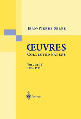 Oeuvres Collected Papers, Volume 4: 1985 - 1998 9783540435655