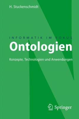 Ontologien: Konzepte, Technologien Und Anwendungen 9783540793304