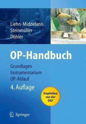 Op-Handbuch: Grundlagen, Instrumentarium, Op-Ablauf 9783540722694