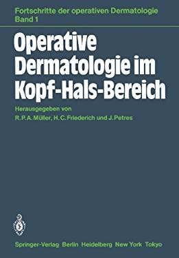 Operative Dermatologie Im Kopf-Hals-Bereich 9783540129820