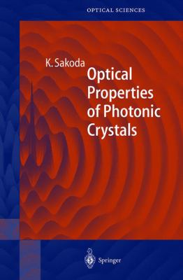 Optical Properties of Photonic Crystals 9783540411994