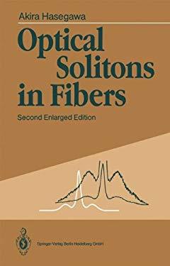 Optical Solitons in Fibers 9783540517474