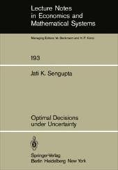 Optimal Decisions Under Uncertainty 7940881