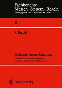 Optimale Lineare Regelung: Grenzen Der Erreichbaren Regelg Te in Linearen Zeitinvarianten Regelkreisen 9783540191209