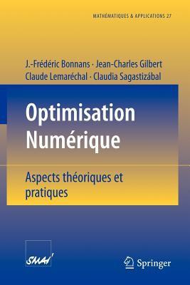 Optimisation Numerique: Aspects Theoriques Et Pratiques 9783540631835
