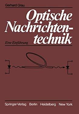 Optische Nachrichtentechnik: Eine Einf Hrung 9783540109471