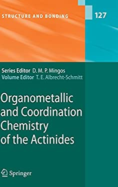 Organometallic and Coordination Chemistry of the Actinides 9783540778363