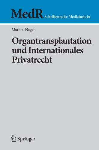 Organtransplantation Und Internationales Privatrecht 9783540922520