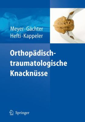 Orthop Disch-Traumatologische Knackn Sse 9783540714798