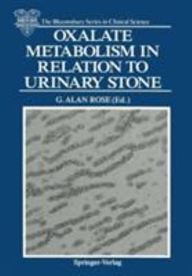 Oxalate Metabolism in Relation to Urinary Stone 9783540195177